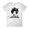 The Revolution Will Not Be Texturized: Natural Hair Women's T-Shirt by RBG Forever (Ash Gray)
