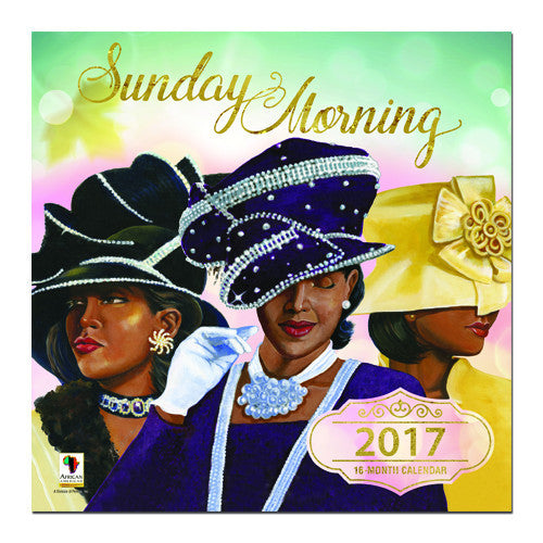 Sunday Morning: 2017 African American Wall Calendar (Front)