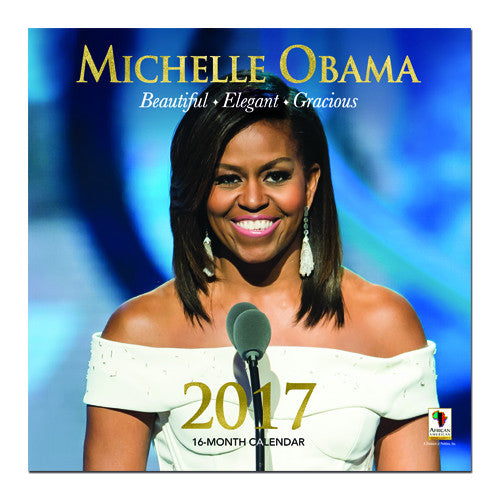 Michelle Obama: 2017 African American Wall Calendar (Front)