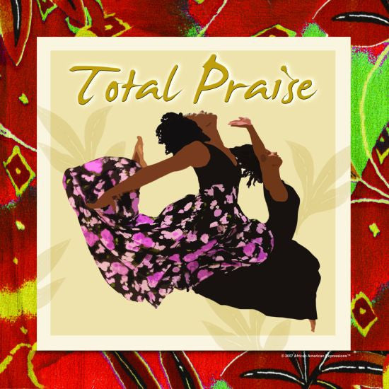 Total Praise Decorative Plate by African American Expressions