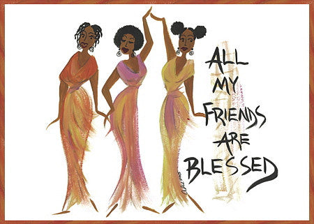 All My Friends Are Blessed Magnet by Cidne Wallace
