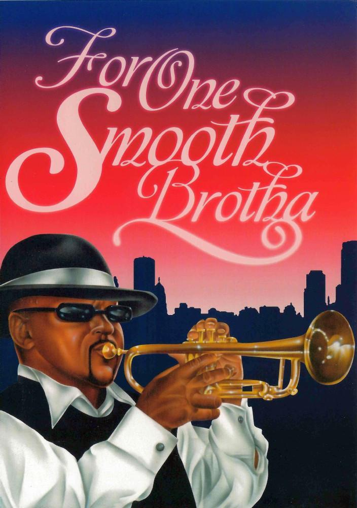 For One Smooth Brotha: African-American Birthday Card