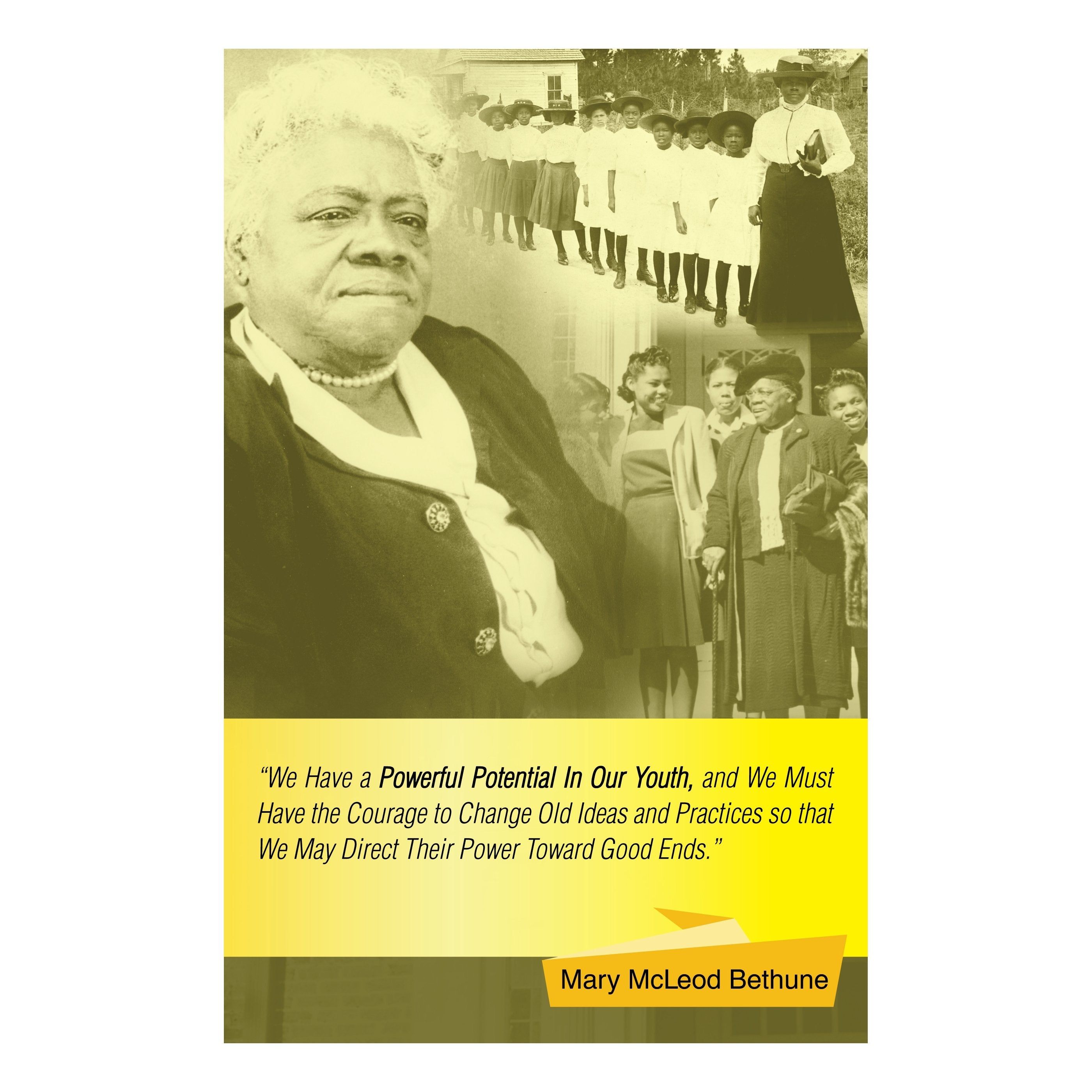 Mary McLeod Bethune: In Our Youth by Sankofa Designs