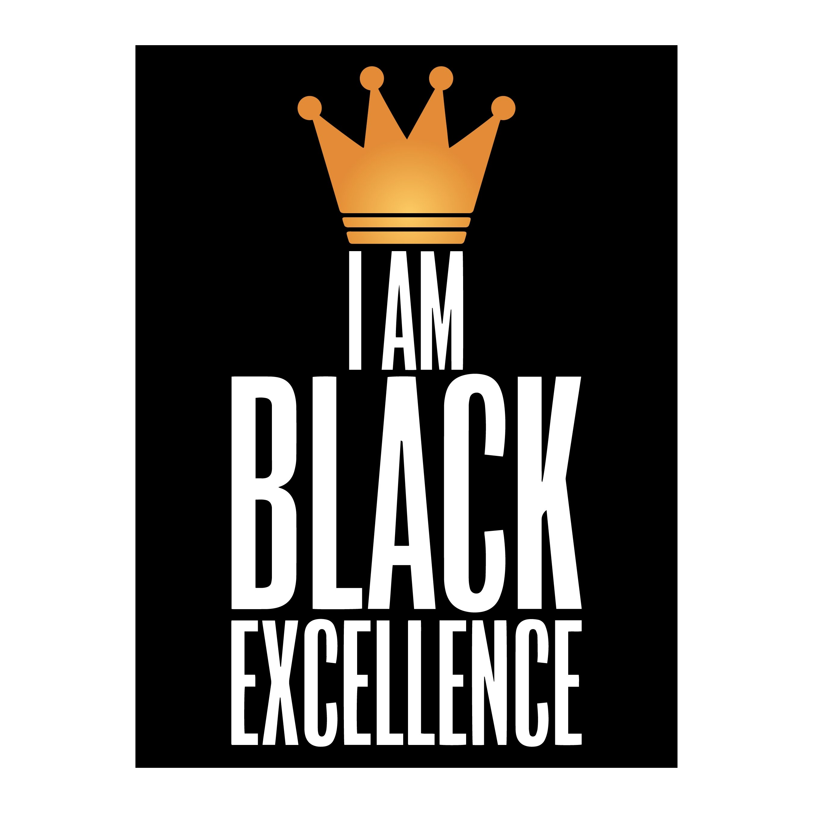 I Am Black Excellence Poster by Sankofa Designs