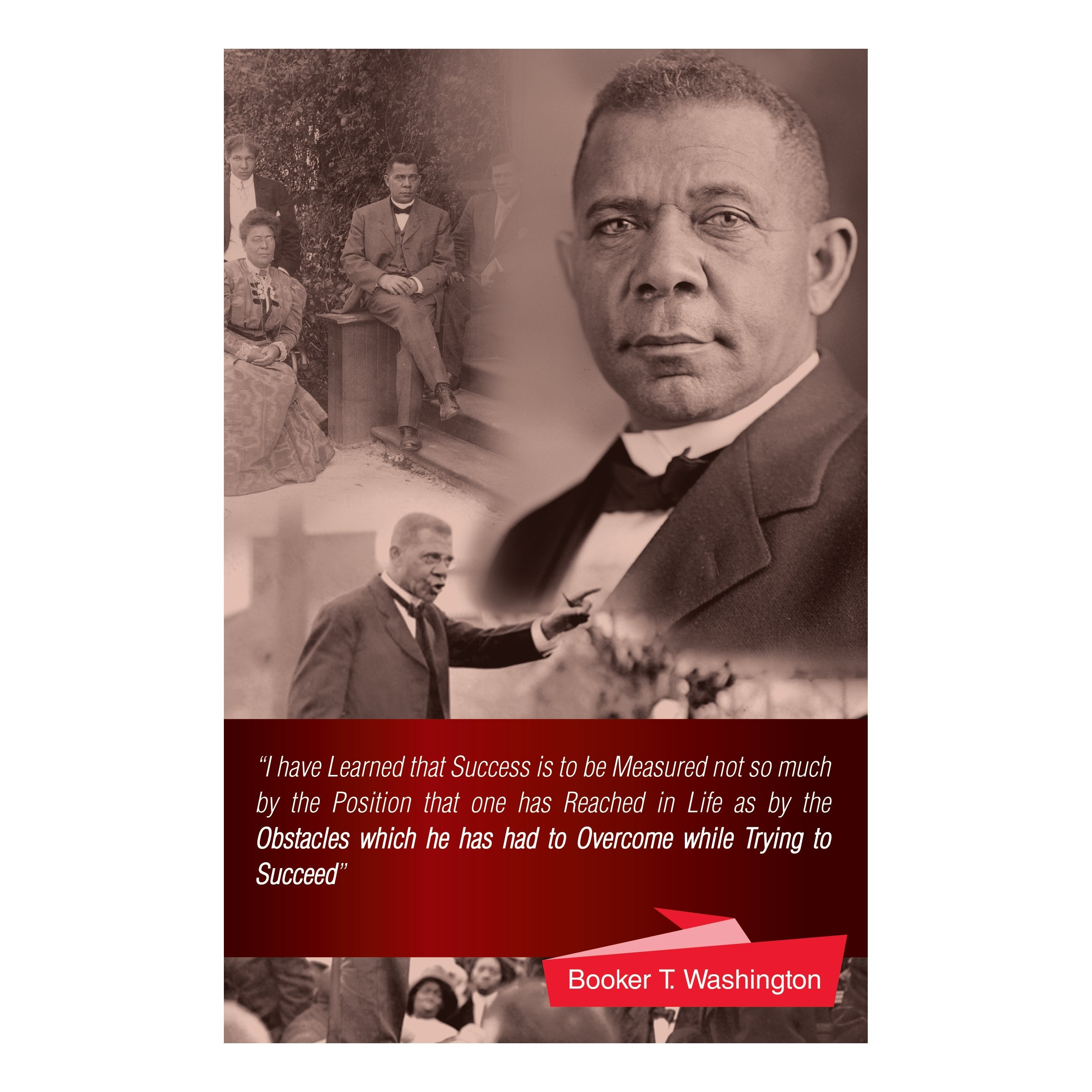 Booker T. Washington: Overcoming Obstacles by Sankofa Designs