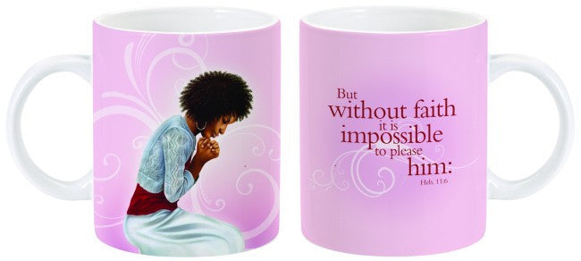 But Without Faith Mug