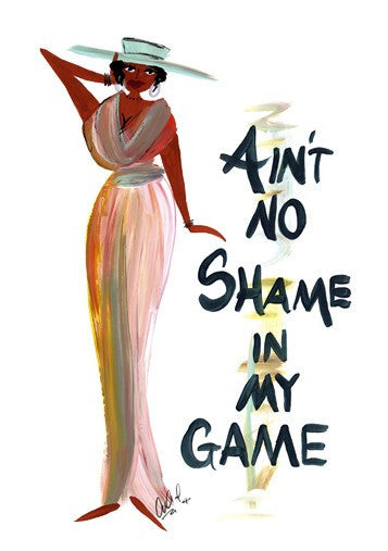 Ain't No Shame In My Game Magnet by Cidne Wallace