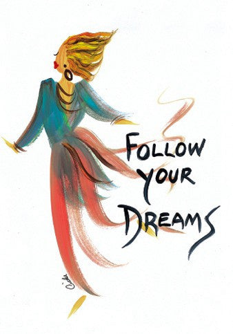 Follow Your Dreams Magnet by Cidne Wallace
