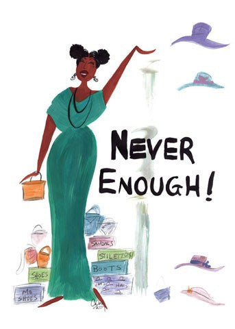 Never Enough Magnet by Cidne Wallace