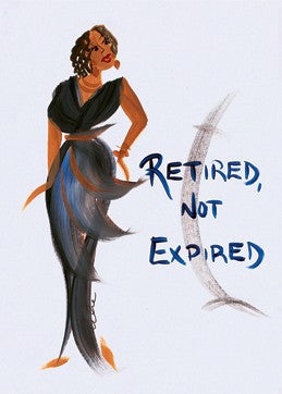 Retired Not Expired Magnet by Cidne Wallace