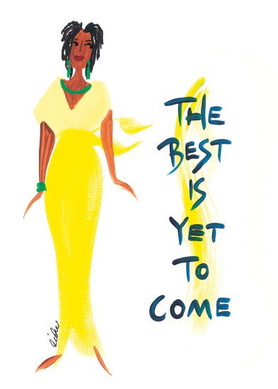The Best is Yet to Come Magnet by Cidne Wallace
