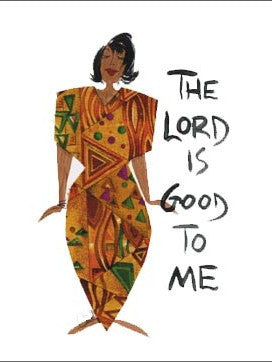 The Lord is Good to Me Magnet by Cidne Wallace