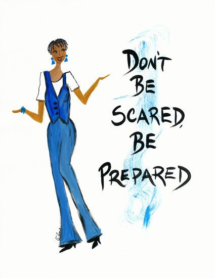 Don't Be Scared be Prepared Magnet by Cidne Wallace