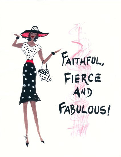 Faithful, Fierce and Fabulous Magnet by Cidne Wallace