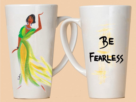 Be Fearless Mug by Cidne Wallace