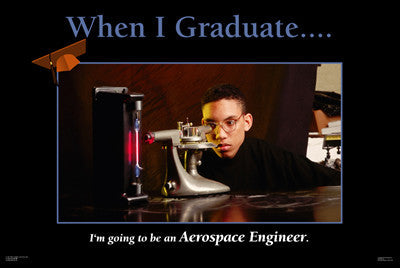 Aerospace Engineer: When I Graduate Series by D'azi Productions