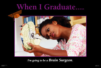 Brain Surgeon: When I Graduate Series by D'azi Productions