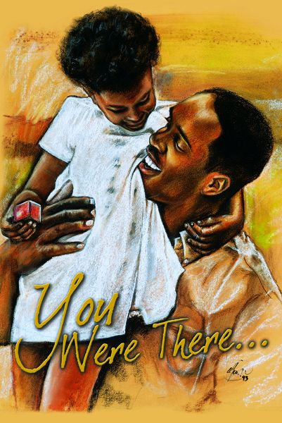 You Were There: African American Father's Day Card