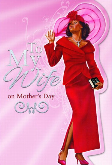 To My Wife: African American Mother's Day Card by African American Expressions