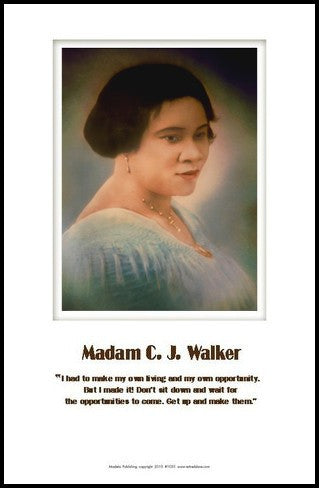 Get Up And Make Them: Madame C.J. Walker by Julian Madyun