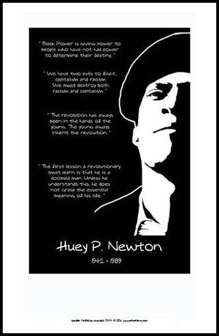 Huey P. Newton: Quotes by Julian Madyun