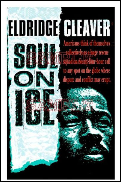 Eldridge Cleaver: Soul on Ice by Julian Madyun