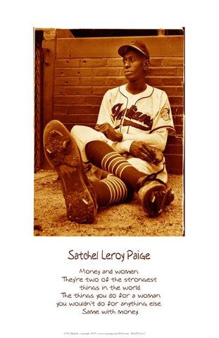"Money and Women: Leroy ""Satchel"" Paige  by Julian Madyun"