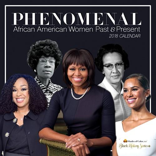 Phenomenal African American Women: 2018 Black History Calendar (Front)