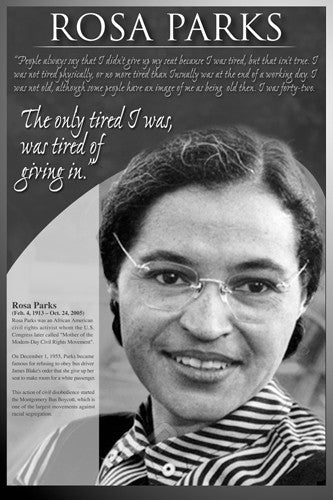 Rosa Parks Poster: Tired of Giving In
