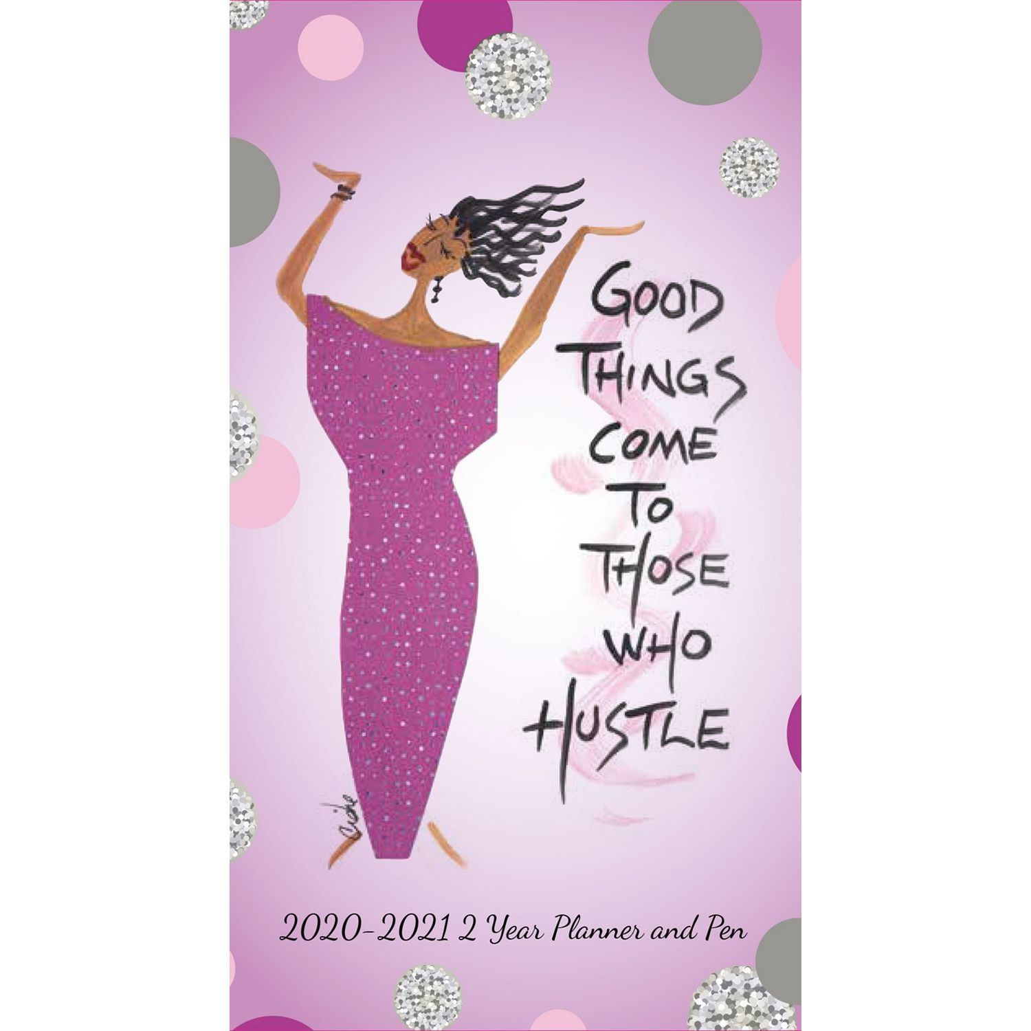 Those Who Hustle: 2020-2021 Two Year African American Checkbook Planner by Cidne Wallace