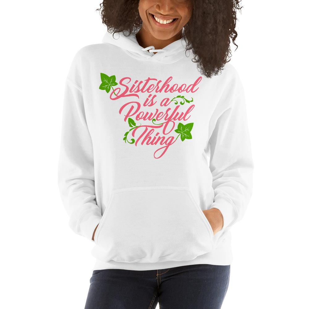 Sisterhood is a Powerful Thing (Alpha Kappa Alpha Inspired) Unisex Hooded Sweatshirt (White)