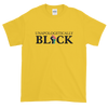 Unapologetically Black: Unisex Short Sleeved African American T-Shirt (Yellow)
