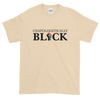 Unapologetically Black: Unisex Short Sleeved African American T-Shirt (Natural)