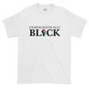 Unapologetically Black: Unisex Short Sleeved African American T-Shirt (White)