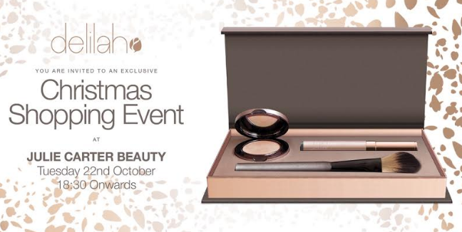 Delilah Cosmetics Make-Up Evening - Tuesday 22nd October