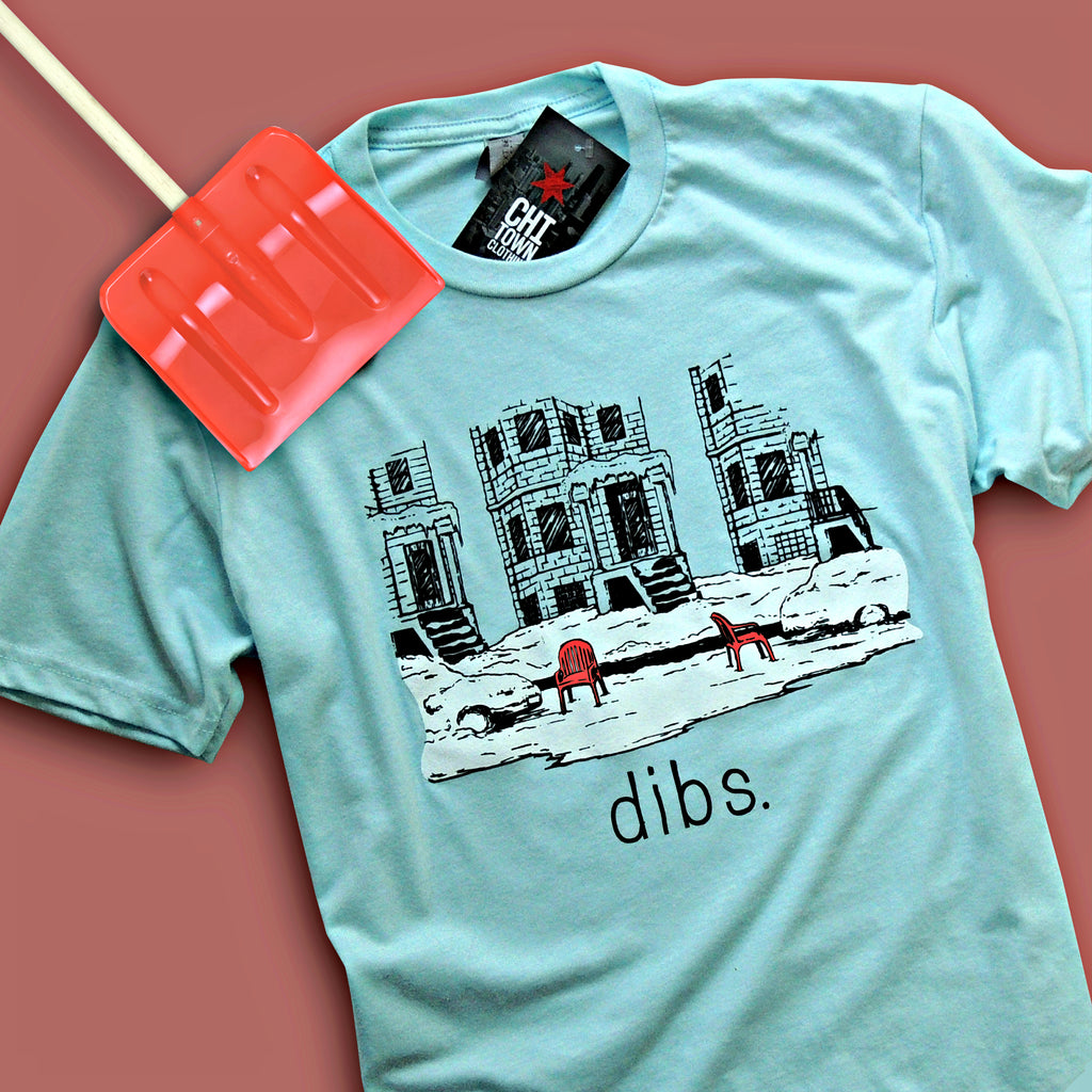 Chicago Dibs Shirt