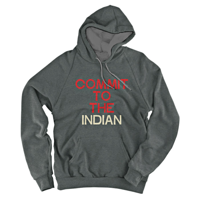 Commit to the Indian Hoodie