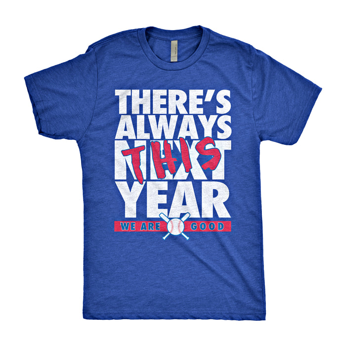 There's Always This Year Shirt