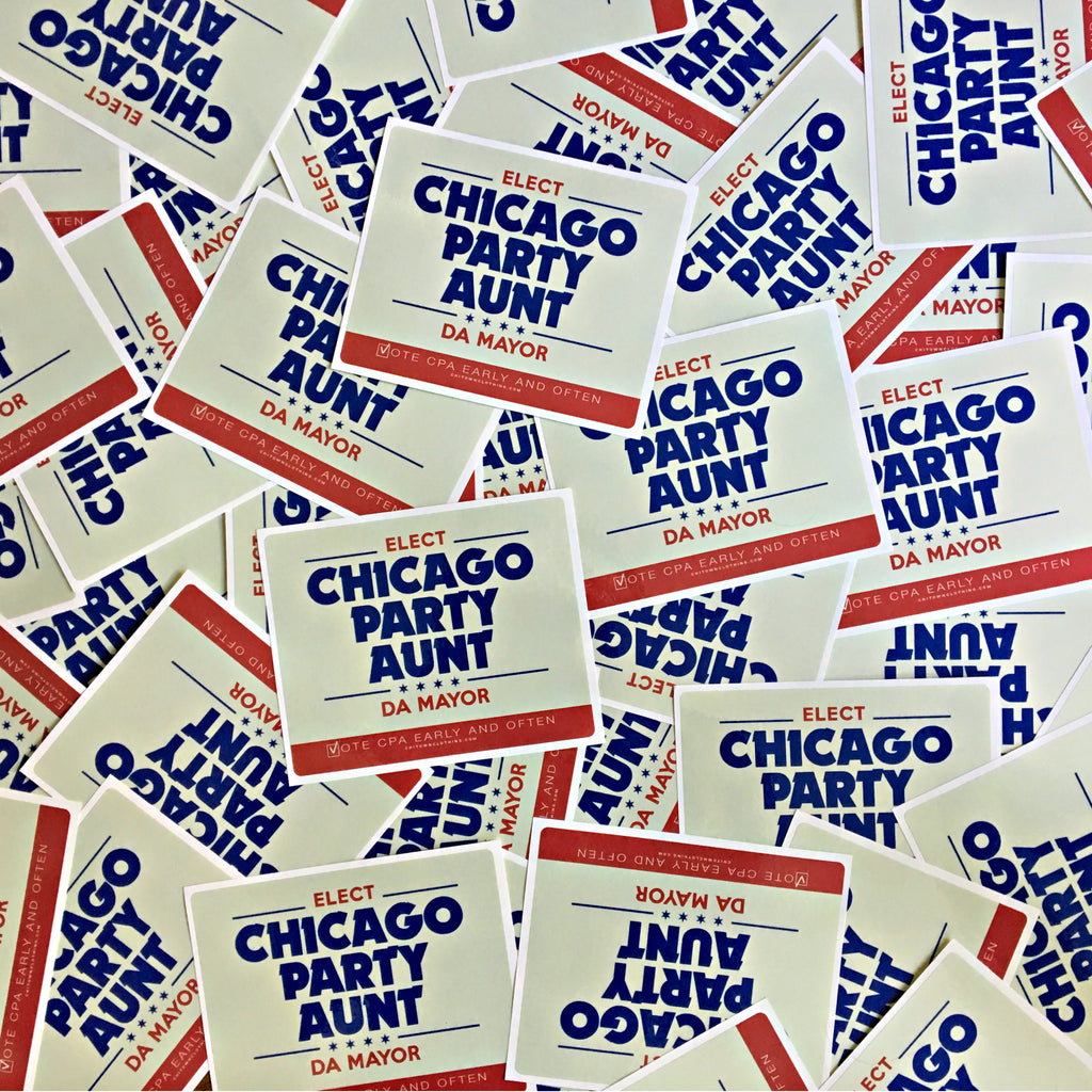 Vote Chicago Party Aunt For Mayor