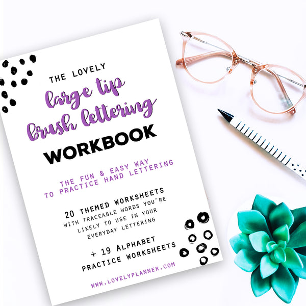 Large Tip Brush Lettering - 40 Practice Worksheets