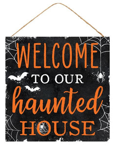 "10""Sq Welcome To Haunted House Sign AP7004"
