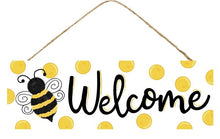 "Load image into Gallery viewer, BUMBLE BEE/DOTS WELCOME SIGN 15""X5"" AP803599"