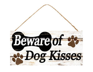 "12.5""L X 6""H Beware Dog Kisses Sign White/Brown/Black Ap8109"