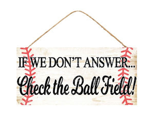 "12.5""L X 6""H Check The Ball Field Sign CREAM/BROWN/BLACK/RED AP8116"