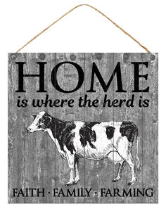 "10""Sq Home Is Where The Herd Is Sign AP8432"