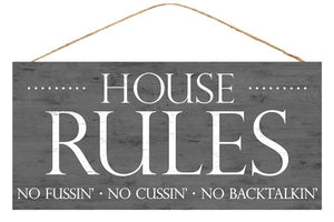 "12.5""L X 6""H House Rules Sign AP8444"