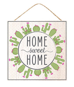 "10""Sq Home Sweet Home/Cactus Sign  AP8712"