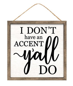 "10""Sq Accent/Y'all Sign AP8755"