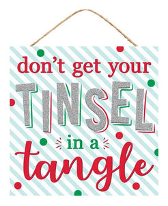 "10""Sq Tinsel In A Tangle Sign"