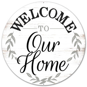 "12""Dia Metal ""Welcome To Our Home"" Sign Rustic White/Black/Grey Md0462"